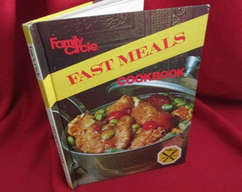 "Family Circle ""Fast Meals"" Cookbook"
