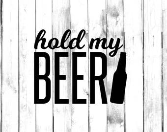 Hold My Beer - Di Cut Decal - Home/Laptop/Computer/Truck/Car Bumper Sticker Decal