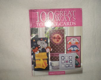 100 Great Ways to Make Cards Book
