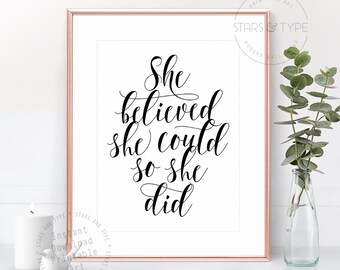 She Believed She Could So She Did, PRINTABLE Wall Art, Motivational Positivity Quote Sign, Black Typography, Home Decor, Digital Print Jpeg