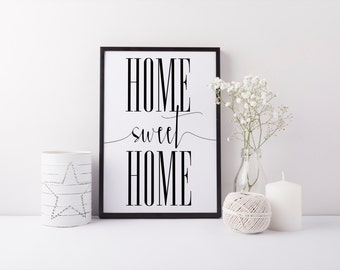 "PRINTABLE Art ""Home Sweet Home"" Home Sweet Apartment Home Sweet Dorm Typography Art Print Inspirational Quote Home Wall Art Home Art Print"