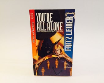 Vintage Dark Fantasy Book You're All Alone by Fritz Leiber 1990 Paperback Anthology