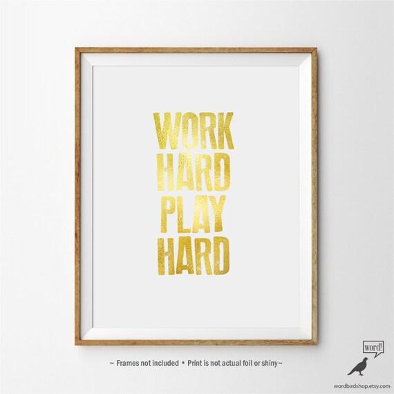Inspirational Print Work Hard Play Hard Office Wall Art
