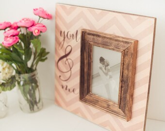 Personalized Wedding Frame, Wedding Picture Frame, You and Me Sign, Wedding Gift, Personalized Frame,