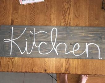 Handwritten Kitchen Sign