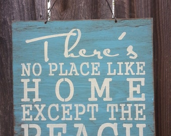 No Place Like Home But The Beach Sign - Beach Decor - Beach Sign - Ocean Theme - Beach House, 134