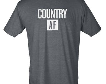 Country AF - Hipster Unisex Tee