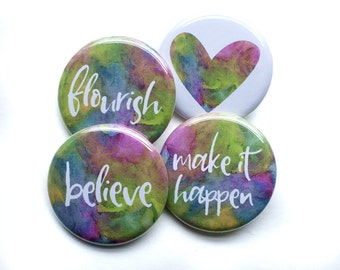 Inspirational Buttons – Motivational Pins – 1.25 inch Button – Encouragement Gifts – Words of Inspiration – Words of Encouragenment Badges