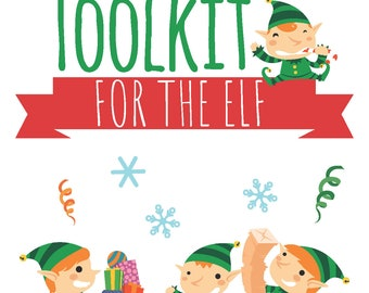 The Lazy Mom's Toolkit for the Elf  - A Printable Resource with Everything You Need to Keep the Christmas Magic