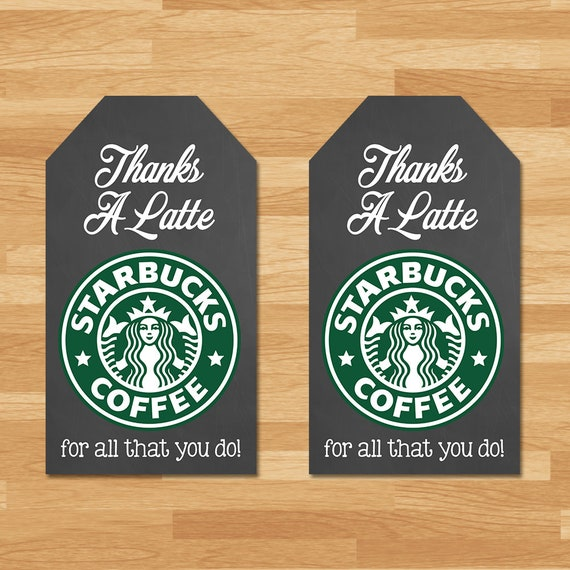 Starbucks Thank You Tag - Thanks a Latte Thank You Tag - Teacher's Appreciation Week Thank You Tags - Teacher Thank You Tags - Coffee Tags