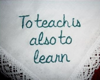 Because a favorite teacher is a true GIFT.  This is a thoughtful hankie with gift envelope. A unique handkerchief for a great teacher.