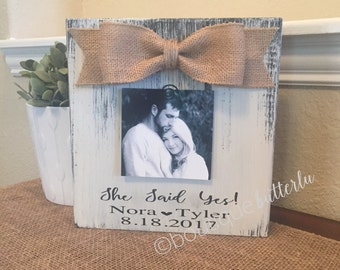 Engagement Gift Personalized Engagement Frame Wedding Gift She Said Yes Frame