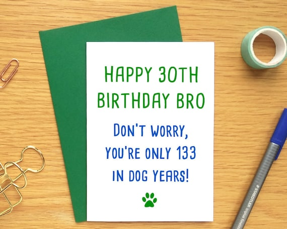 Funny dog birthday card funny 30th birthday card for brother bookmarktalkfo Images