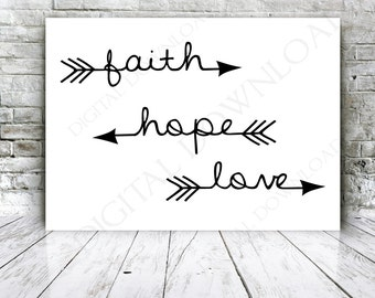 Faith Hope Love Arrow Quote Vector Digital Design Download - Ready to use Digital File, Vinyl Design Saying, Printable Quotes, home wall art