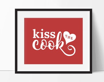 Kiss the Cook, Red Kitchen Print, Red Kitchen Art, Kitchen Print, Red Kitchen Decor, Kitchen Typography, Red Kitchen, Gift for Mom, Red Art