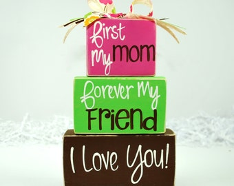 First My Mom Forever My Friend Mother's Day WoodenBlock Shelf Sitter Stack
