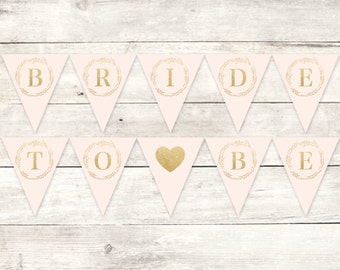 bride to be banner printable DIY bunting banner bridal shower pink gold glitter wreath hanging banner digital triangle - INSTANT DOWNLOAD