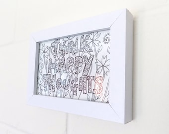 Flowers Ink Drawing Postcard , Think Happy Thoughts Quote Original Artwork