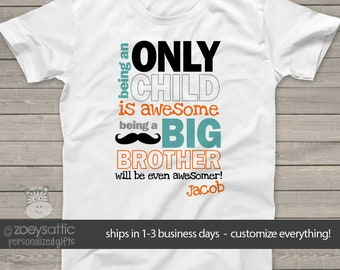 Only child big brother to be pregnancy announcement Tshirt MOCH-003