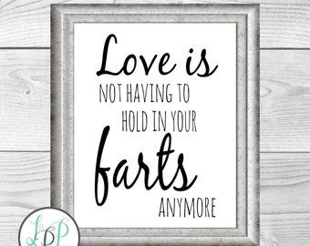 Funny Valentine's, Funny Love Quote Art, Gift for Him, Gift for Her, Love Gag Gift, Valentine's Gag Gift, Funny Boyfriend Gift, Joke Gift