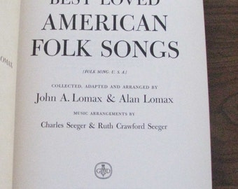 Best Loved American Folk Songs by John Lomax, 1947