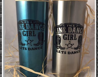 Line Dance Lets Dance Stainless Steele Tumbler