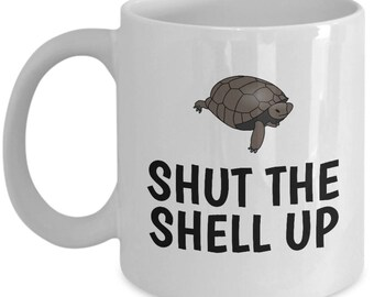 Funny Turtle Mug - Shut The Shell Up - Herpetology Gift - Reptiles, Herping, Tortoise