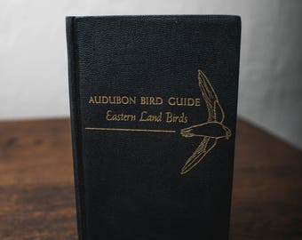 Audubon Bird Guide- Eastern Land Birds, 1946