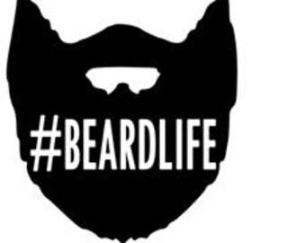 BeardLife Beard Life decal sticker Laptop Car Truck woods bearded villain man hair respect elder mustache ride label growth natural