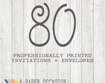 80 Professionally Printed Invitations