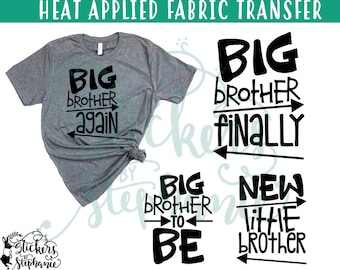IRON On v122-U Big Brother Finally Again To Be New Little Brother T-Shirt Transfer *Specify Color Choice in Notes or BLACK Vinyl