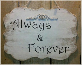 Wedding Sign Always And Forever Wood White Shabby Chic Custom Photo Prop