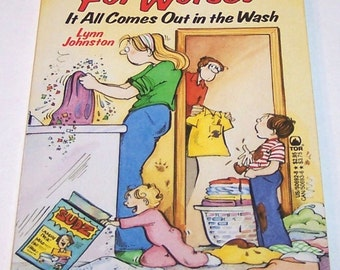 For Better or For Worse: It All Comes Out in the Wash by Lynn Johnston, paperback