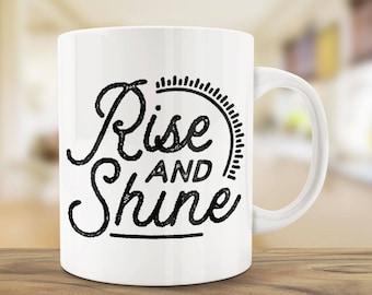 Coffee Mugs   Rise and Shine   Ceramic Mug   Motivational Mug   Unique Coffee Mug   Office Mug   Mug Gift   WantAGift
