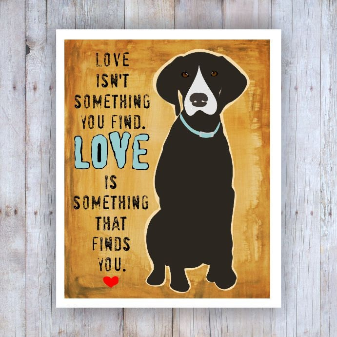 Love Finds You Quote: Pointer Dog Art Print Wall Decor Brown Dog Love Art Dog