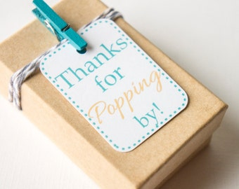 Thanks for Popping by Favor Tag, Popcorn Favor Tag, Bridal Shower , Birthday Party, Wedding, Baby Shower