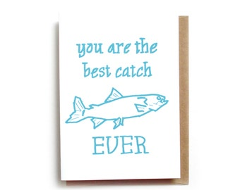 Best Catch Ever Card   Funny Valentine   Fish Cute Anniversary Card   Funny Love Card   Fly Fishing Valentines Card   Card for Husband