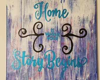 Your Story- a 12in x 12in canvas