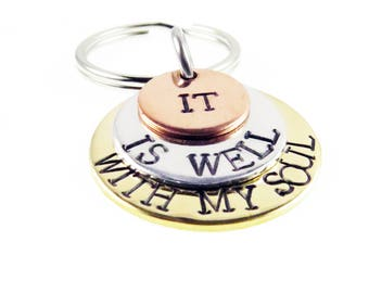 It Is Well With My Soul Hand Stamped  Key chain | Scripture  | Fall Collection Unique Gift | Key Ring Zipper Charm | Gifts for Everyone