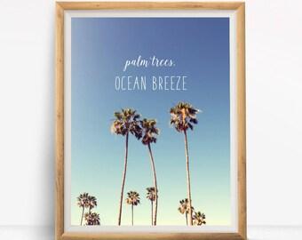 Palm Trees Ocean Breeze Summer Quote Digital Design Poster Wall Art Decor Download JPEG