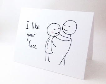 Cute Love Card for Girlfriend // Anniversary Card for Wife // Romantic Birthday Card // Funny Valentines Day Card // I Like Your Face