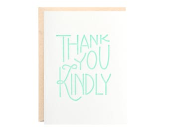 Thank You Kindly (Handlettered Letterpress Greeting Card)