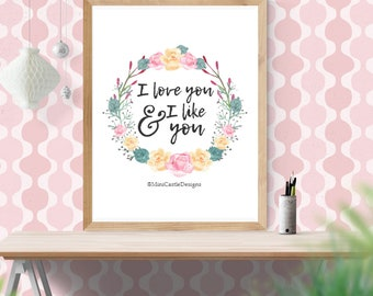 Parks and Rec, I Love You and I Like You, Instant Downloadable Art, Leslie Knope, Leslie Knope Quotes