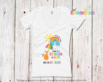 Due In OCTOBER Rainbow Pregnancy Shirt, Ladies Deep V-Neck Tee, After Every Storm There Is A Rainbow Of Hope Maternity T-Shirt