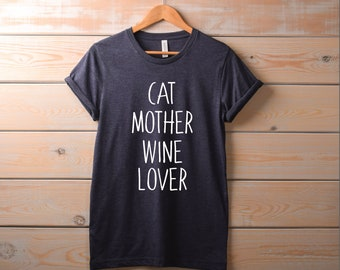 Womens Cat Mother Wine Lover Shirt | Cute Pet Lover TShirt, funny cat shirt, cat mom, cat lover gift, wine lover shirt, drinking gift, kitty