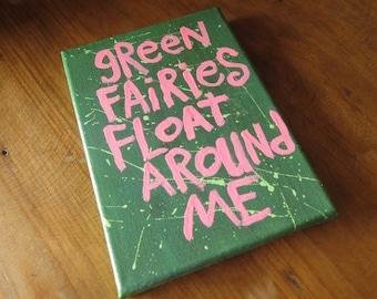 Green Fairies Float Around Me  - Small Folk Art Typography word art painting - NayArts