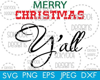 Merry Christmas Y'all - Instant Digital Download SVG cut file • dxf • png • eps • jpeg 300dpi Printable