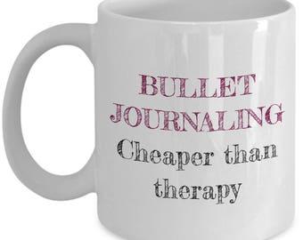 Bullet Journal Mug - cadeau de journalisation Bullet - moins cher que la thérapie
