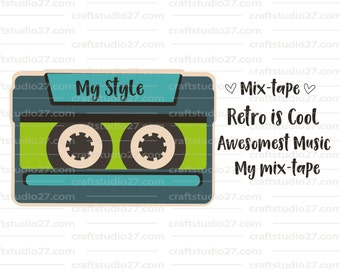 Direct download: cassette tape retro SVG with various quotes for Cameo, Cricut, Print