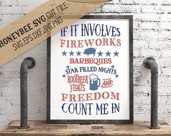 Fireworks Count Me In svg July 4th svg 4th of July svg Freedom svg Patriotic svg America svg Summer svg Silhouette svg Cricut svg jpg dxf